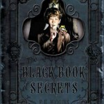 black book of secrets cover 150x150 The Black Book of Secrets by F. E. Higgins