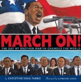 march on March On! by Christine King Farris
