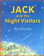 bc Jack night Review: Jack and the Night Visitors by Pat Schories