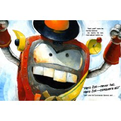 zot the conqueror Revew: Robot Zot by Jon Scieszka, Illustrated by David Shannon