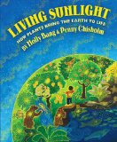 living sunlight jpg Best of the Best Science Books for Children and Young Adults   Childrens Science Picture Books