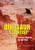 dinosaur scientist cvr Dinosaur Scientist by Thom Holmes